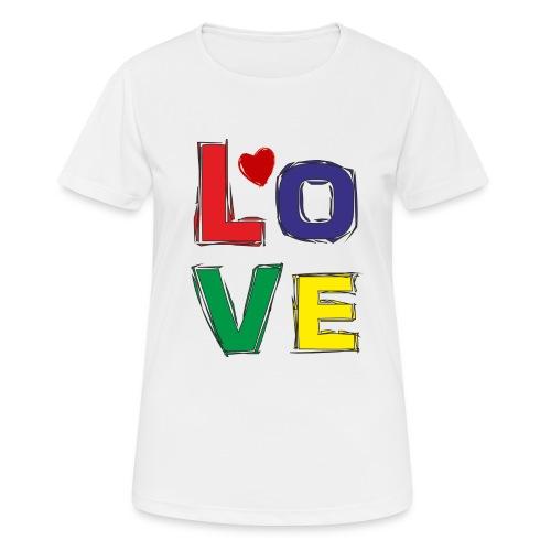 LOVE - Frauen T-Shirt atmungsaktiv