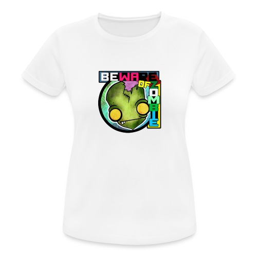 Beware of zombie - Camiseta mujer transpirable