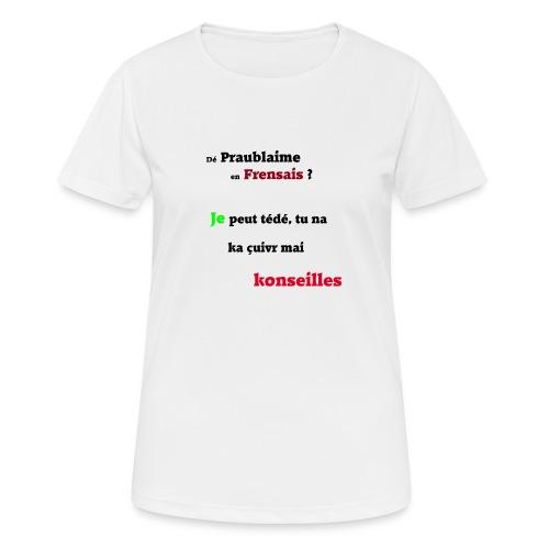 Probleme en français - T-shirt respirant Femme