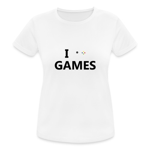 I Love Games - Camiseta mujer transpirable