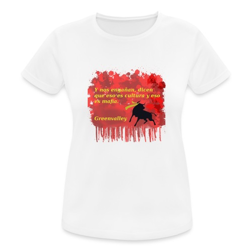 Tauromaquia - Camiseta mujer transpirable
