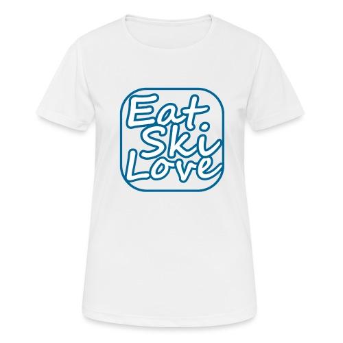 eat ski love - Vrouwen T-shirt ademend actief