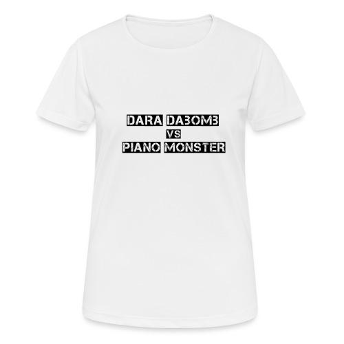 Dara DaBomb VS Piano Monster Range - Women's Breathable T-Shirt