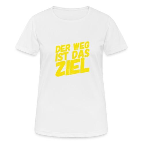 Der Weg ist das Ziel - Frauen T-Shirt atmungsaktiv