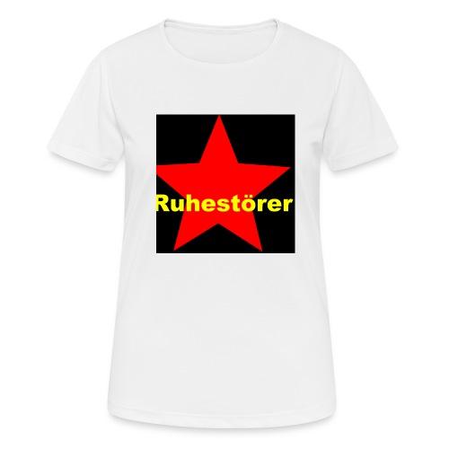 Ruhestörer - Frauen T-Shirt atmungsaktiv