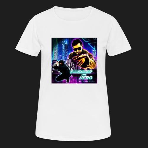 Enter the Hero - naisten tekninen t-paita