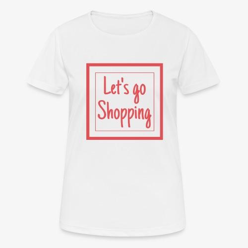 Let's go shopping - Maglietta da donna traspirante