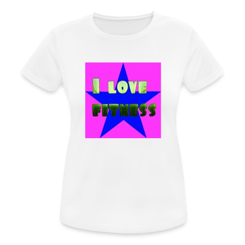 I love fitness 2 - Camiseta mujer transpirable
