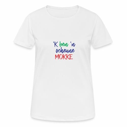 'k ben 'n scheune mokke - T-shirt respirant Femme