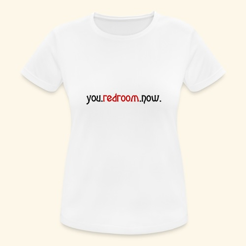you redroom now - Women's Breathable T-Shirt