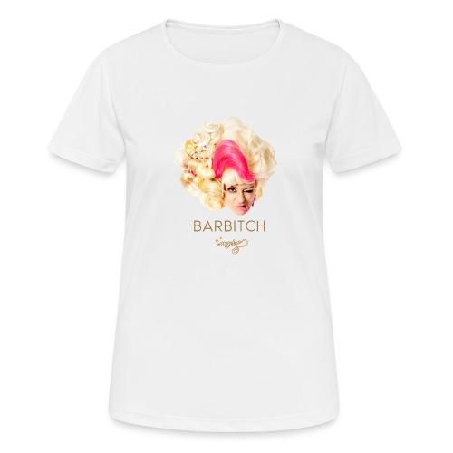 Barbitch Shirt - Frauen T-Shirt atmungsaktiv