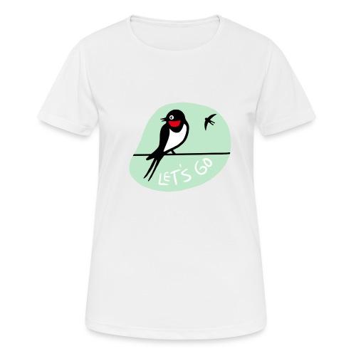 Pääsky- let's go - naisten tekninen t-paita