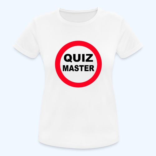 Quiz Master Stop Sign - Women's Breathable T-Shirt