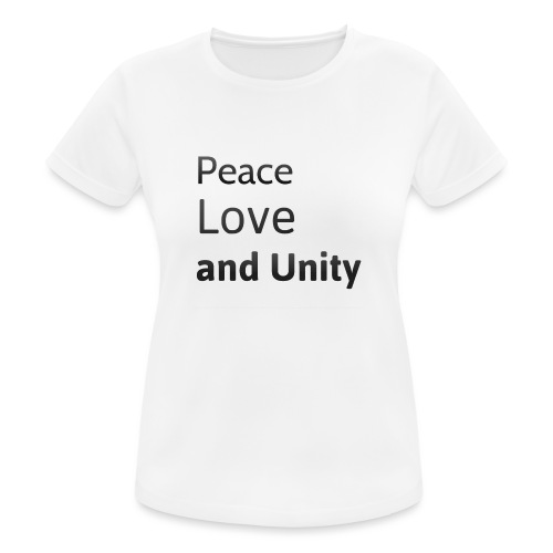 peace love and unity - Women's Breathable T-Shirt