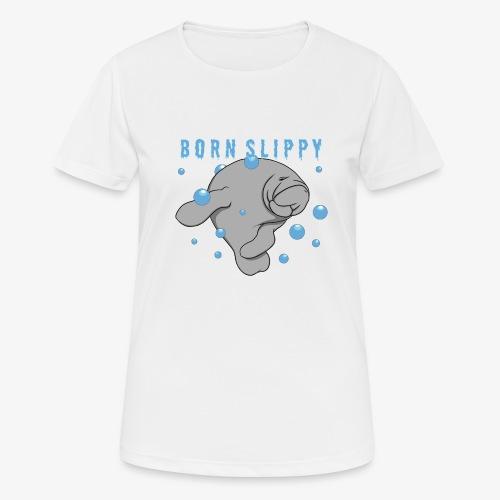 Born Slippy - Women's Breathable T-Shirt