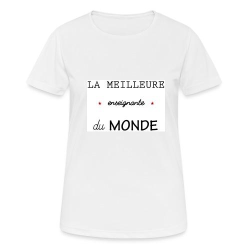 la meilleure enseignante du monde XXL - T-shirt respirant Femme