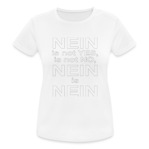 NEIN! - Women's Breathable T-Shirt