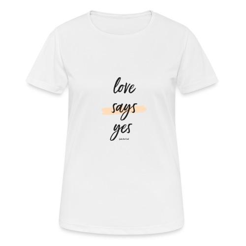 Love says yes blush diagonal - Frauen T-Shirt atmungsaktiv