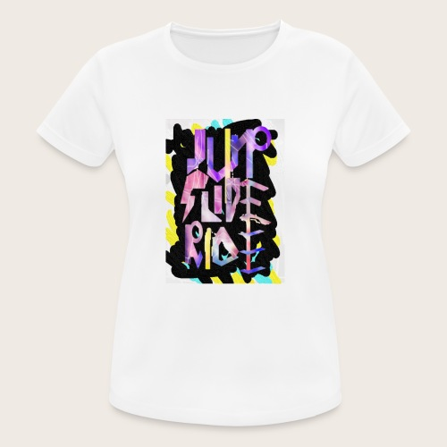 Jump - Slide - Ride - Frauen T-Shirt atmungsaktiv