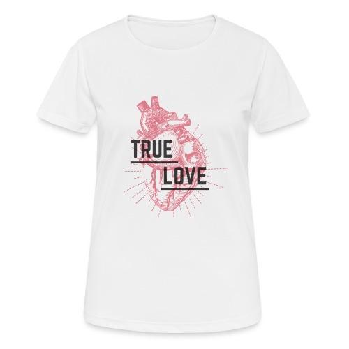 True Love - Maglietta da donna traspirante