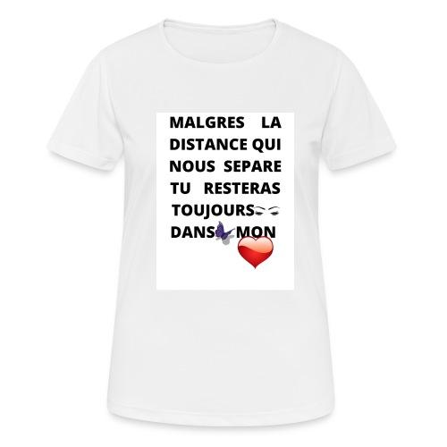 DISTANCE QUI SEPARE ET AMOUR DANS LE COEUR - T-shirt respirant Femme