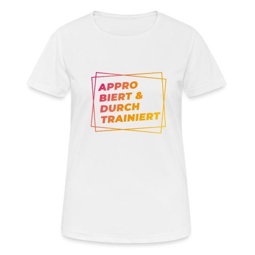 Approbiert & durchtrainiert (DR2) - Frauen T-Shirt atmungsaktiv