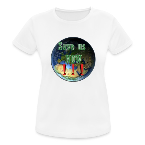 save us earth friday for future - Women's Breathable T-Shirt