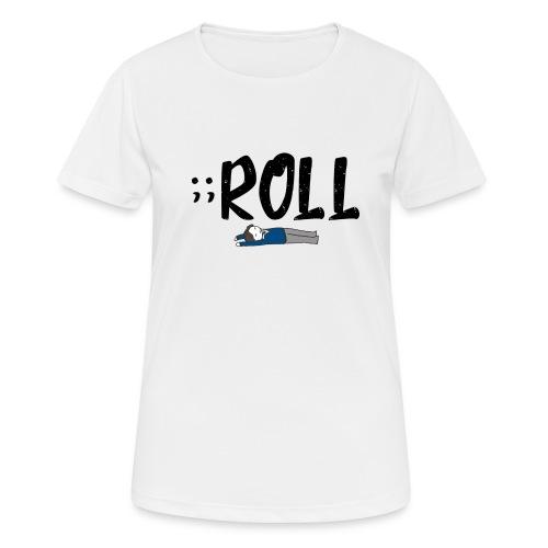 ;;ROLL - vrouwen T-shirt ademend