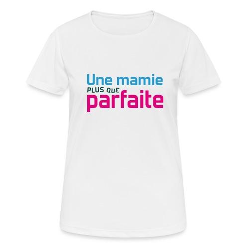 Uen mamie plus que parfaite - T-shirt respirant Femme