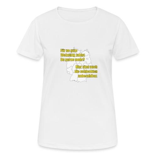 Du zahlst gerne mehr? - Frauen T-Shirt atmungsaktiv