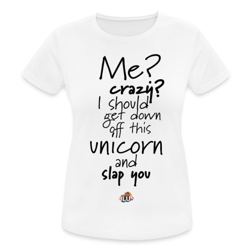 Crazy Unicorn Style (Dark) - Women's Breathable T-Shirt