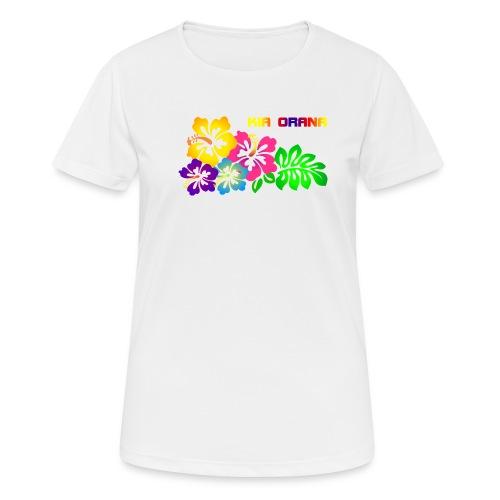 Kia orana - Frauen T-Shirt atmungsaktiv