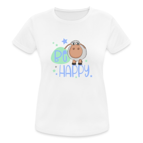 Be happy sheep - Happy sheep - lucky sheep - Women's Breathable T-Shirt