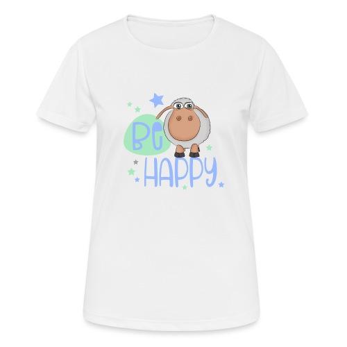 Be happy Schaf - Glückliches Schaf - Glücksschaf - Frauen T-Shirt atmungsaktiv