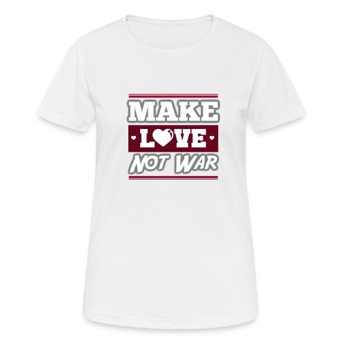 Make_love_not_war by Lattapon - Dame T-shirt svedtransporterende