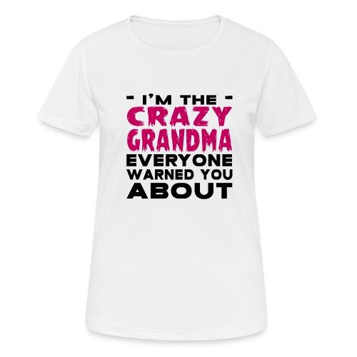 Crazy Grandma - Women's Breathable T-Shirt
