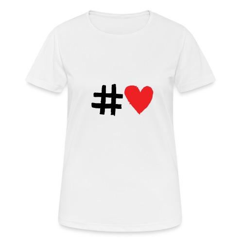 #Love - Dame T-shirt svedtransporterende