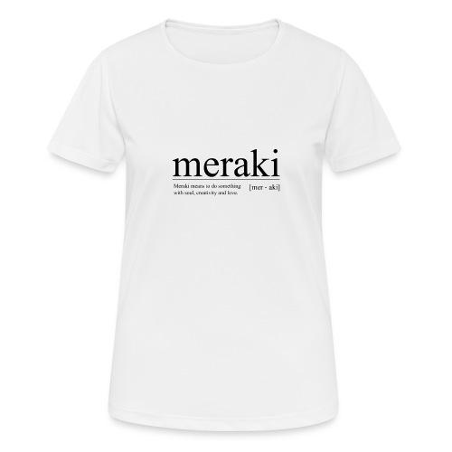 Meraki - Frauen T-Shirt atmungsaktiv