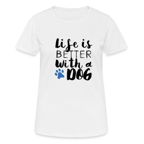 BETTER DOG - Maglietta da donna traspirante
