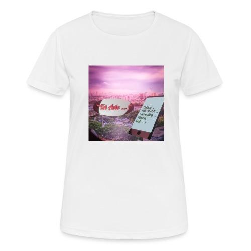 Tal Aviv is calling - traumhafter Sehnsuchtsort - Frauen T-Shirt atmungsaktiv