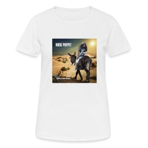 NIKKI PUPPET INTO THE WILD - Frauen T-Shirt atmungsaktiv