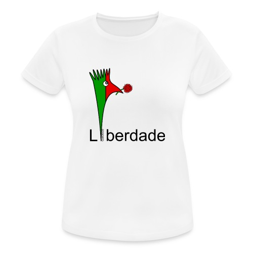 Galoloco - Liberdaded - 25 Abril - Women's Breathable T-Shirt