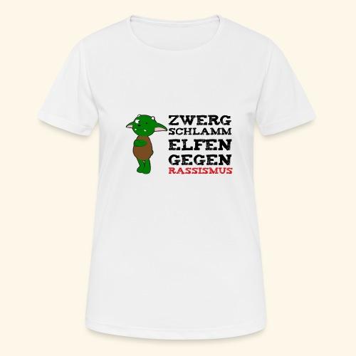 Zwergschlammelfen gegen Rassismus - Frauen T-Shirt atmungsaktiv