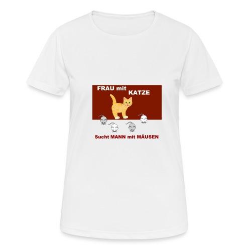 Frau mit Katze - Katzen-Humor - Frauen T-Shirt atmungsaktiv