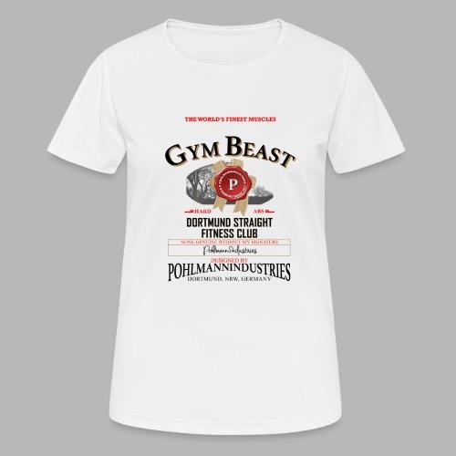 GYM BEAST - Frauen T-Shirt atmungsaktiv