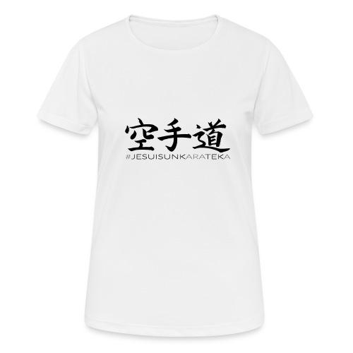 # Je suis un karateka - T-shirt respirant Femme