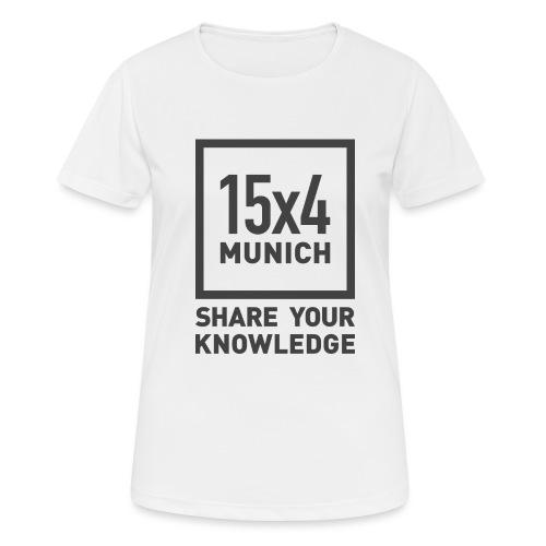 Share your knowledge - Frauen T-Shirt atmungsaktiv