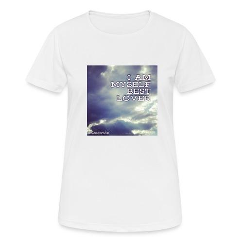 I Am Myself best Lover - naisten tekninen t-paita
