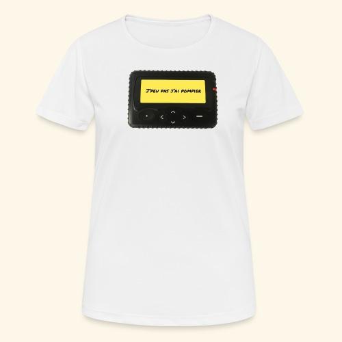 j'peu pas j'ai pompier - T-shirt respirant Femme