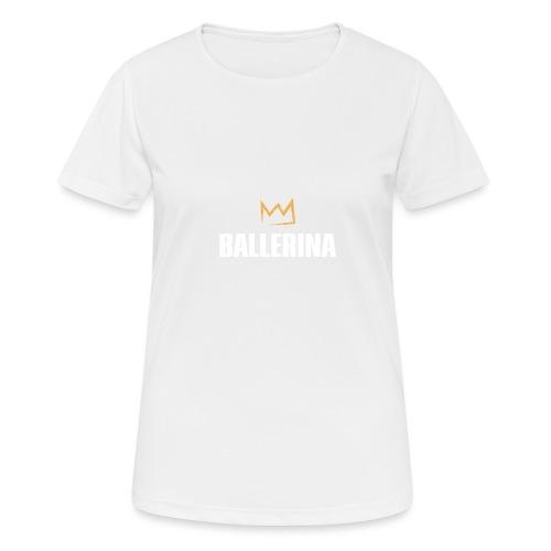 Ballerina - Frauen T-Shirt atmungsaktiv